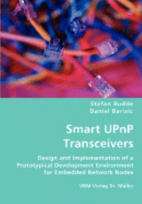 Smart UPnP Transceivers:   2008 9783836439923 Front Cover