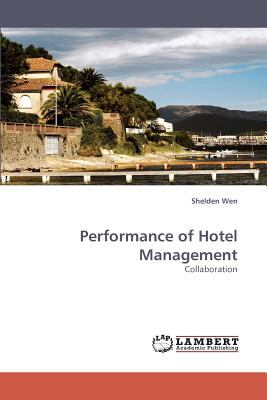 Performance of Hotel Management  N/A 9783838336923 Front Cover