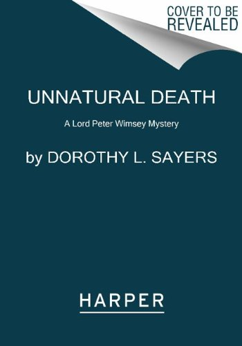 Unnatural Death A Lord Peter Wimsey Mystery N/A edition cover