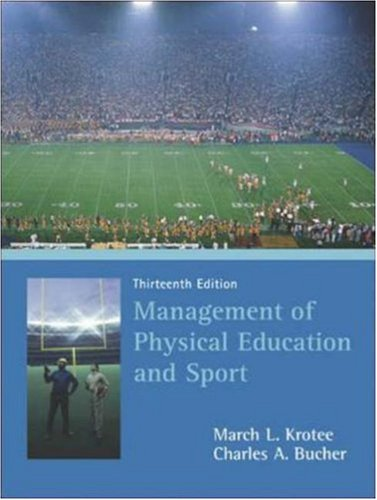 Management of Physical Education and Sport  13th 2007 (Revised) edition cover