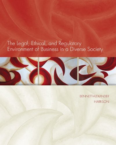 Legal, Ethical, and Regulatory Environment of Business in a Diverse Society   2012 edition cover