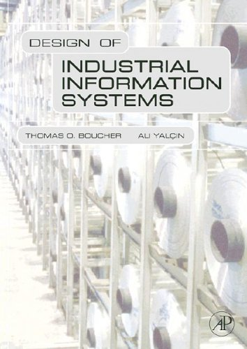 Design of Industrial Information Systems   2006 edition cover