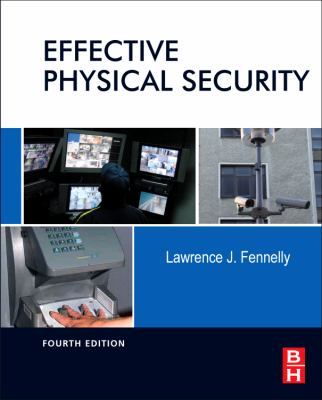 Effective Physical Security  4th 2012 edition cover