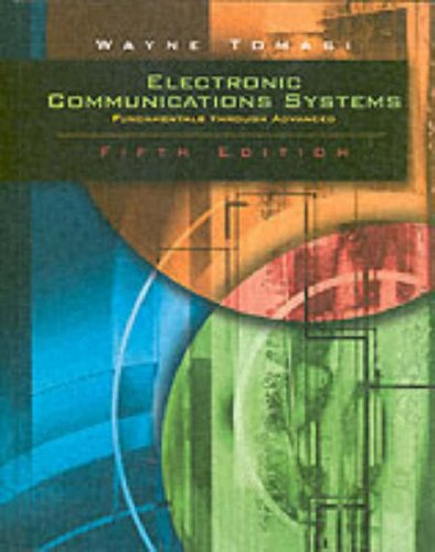 Electronic Communications System Fundamentals Through Advanced 5th 2004 (Revised) edition cover