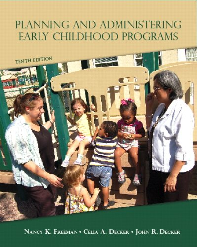 Planning and Administering Early Childhood Programs  10th 2013 (Revised) edition cover