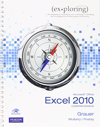 Exploring Microsoft Office Excel 2010 Comprehensive, Myitlab, and Microsoft Office 2010 180-Day Trial   2014 9780133480924 Front Cover