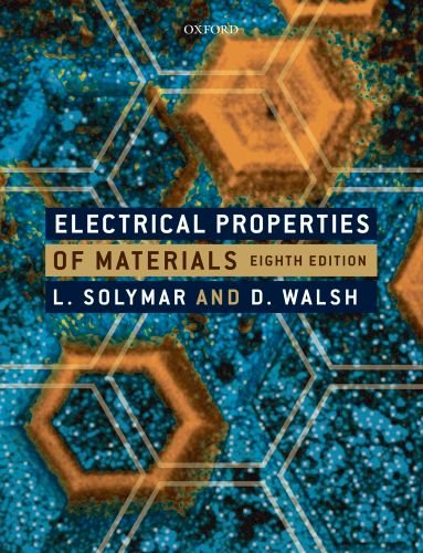 Electrical Properties of Materials  8th 2009 edition cover
