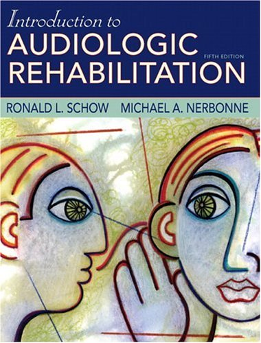 Introduction to Audiologic Rehabilitation  5th 2007 (Revised) edition cover