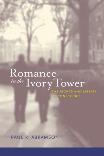 Romance in the Ivory Tower The Rights and Liberty of Conscience  2011 edition cover