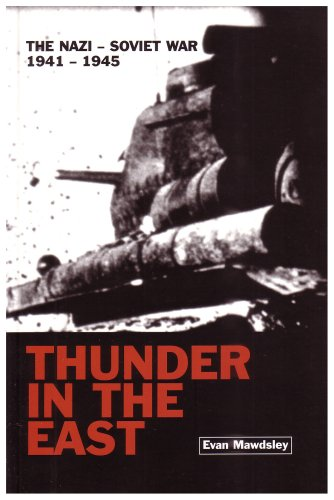 Thunder in the East The Nazi-Soviet War, 1941-1945  2006 edition cover