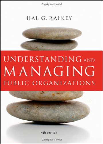 Understanding and Managing Public Organizations  4th 2010 edition cover