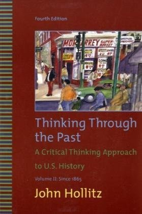 Thinking Through the Past, Volume II  4th 2010 edition cover