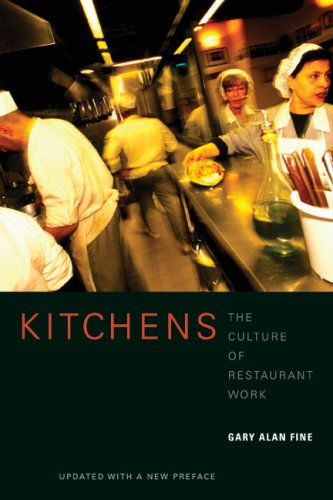 Kitchens The Culture of Restaurant Work 2nd 2008 (Revised) edition cover