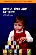 How Children Learn Language   2004 edition cover