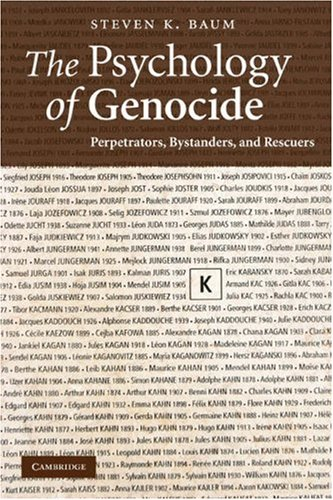 Psychology of Genocide Perpetrators, Bystanders, and Rescuers  2008 9780521713924 Front Cover