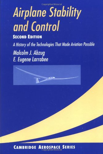 Airplane Stability and Control A History of the Technologies That Made Aviation Possible 2nd 2002 (Revised) 9780521809924 Front Cover