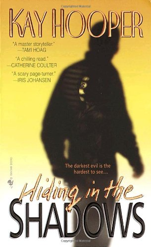 Hiding in the Shadows A Bishop/Special Crimes Unit Novel  2000 9780553576924 Front Cover