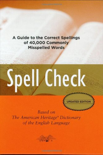Spell Check Based on the American Heritage Dictionary of the English Language  2007 edition cover