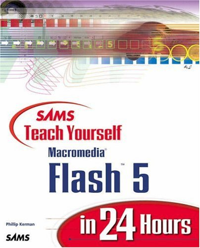 Sams Teach Yourself Macromedia Flash 5 in 24 Hours   2000 9780672318924 Front Cover