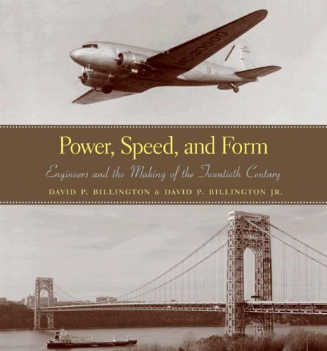Power, Speed, and Form Engineers and the Making of the Twentieth Century  2006 edition cover