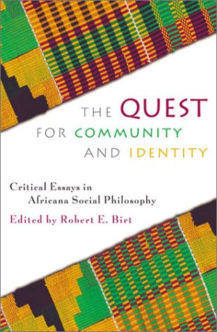 Quest for Community and Identity Critical Essays in Africana Social Philosophy  2002 9780742512924 Front Cover
