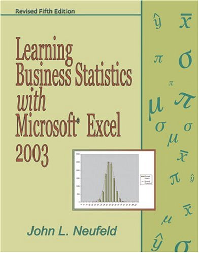Learning Business Statistics with Microsoft Excel 2003 5th 2005 (Revised) 9780757516924 Front Cover