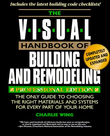 Visual Handbook of Building and Remodeling   1998 9780762101924 Front Cover