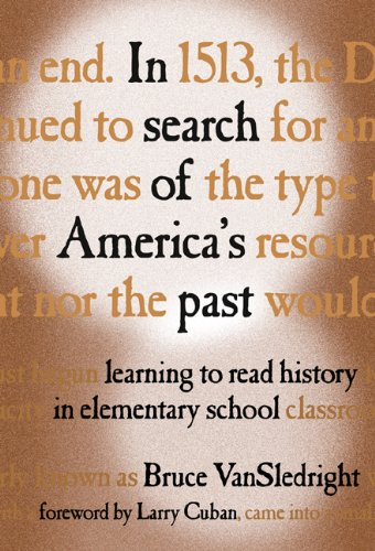 In Search of America's Past Learning to Read History in Elementary School  2002 edition cover