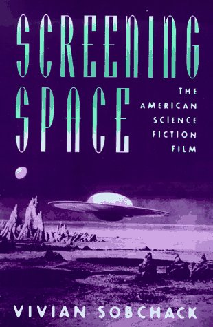 Screening Space The American Science Fiction Film 2nd 1997 edition cover
