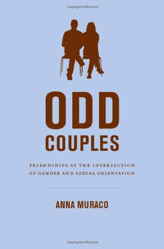 Odd Couples Friendships at the Intersection of Gender and Sexual Orientation  2012 edition cover