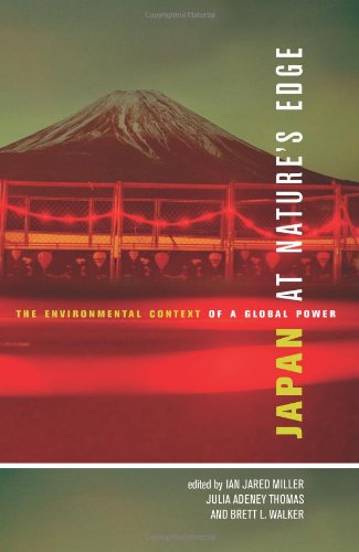 Japan at Nature's Edge: The Environmental Context of a Global Power  2013 edition cover