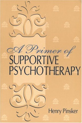 Primer of Supportive Psychotherapy   2002 edition cover