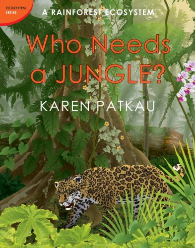 Who Needs a Jungle?   2012 9780887769924 Front Cover