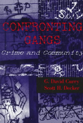 Confronting Gangs : Crime and Community 1st edition cover