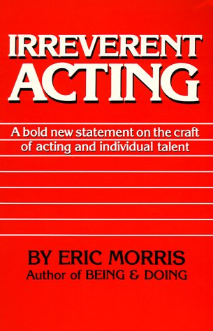 Irreverent Acting  N/A edition cover
