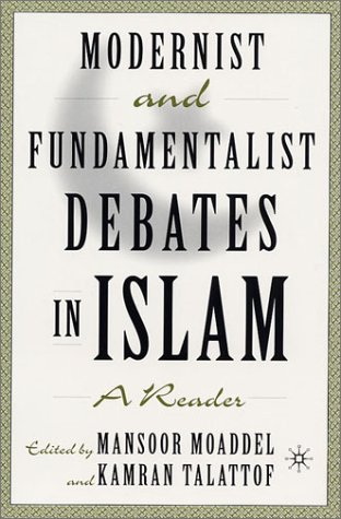 Modernist and Fundamentalist Debates in Islam A Reader  2000 (Revised) edition cover
