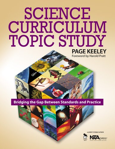 Science Curriculum Topic Study Bridging the Gap Between Standards and Practice  2005 9781412908924 Front Cover