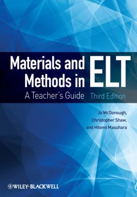 Materials and Methods in ELT A Teacher's Guide 3rd 2013 edition cover