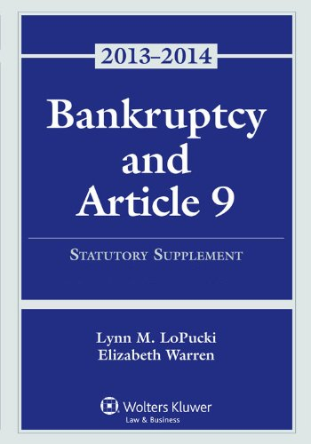 Bankruptcy and Article 9, 2013: Statutory Supplement  2013 edition cover