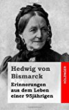 Erinnerungen Aus Dem Leben Einer 95j�hrigen  N/A 9781483959924 Front Cover