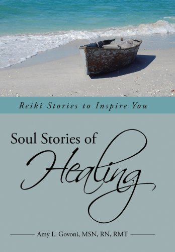 Soul Stories of Healing Reiki Stories to Inspire You  2013 9781491712924 Front Cover