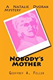 Nobody's Mother  N/A 9781494274924 Front Cover