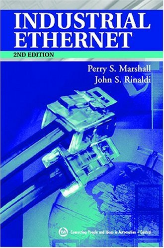 Industrial Ethernet  2nd 2005 (Revised) edition cover