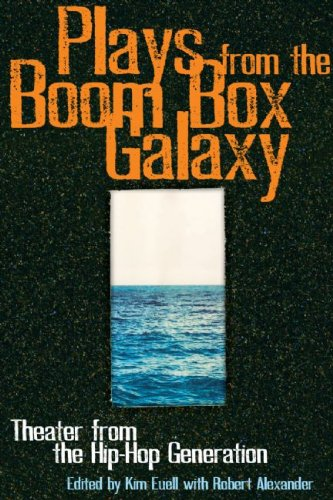 Plays from the Boom Box Galaxy Anthology for the Hip Hop Generation  2009 edition cover