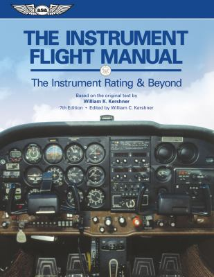 Instrument Flight Manual The Instrument Rating and Beyond 7th 2011 edition cover