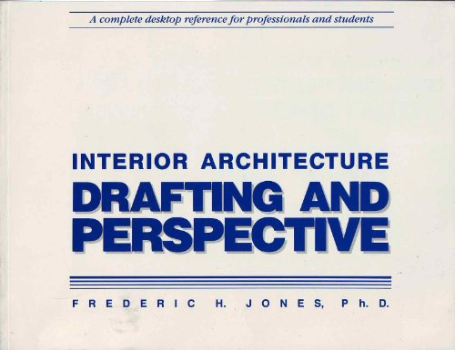 Interior Architecture Drafting and Perspective N/A edition cover
