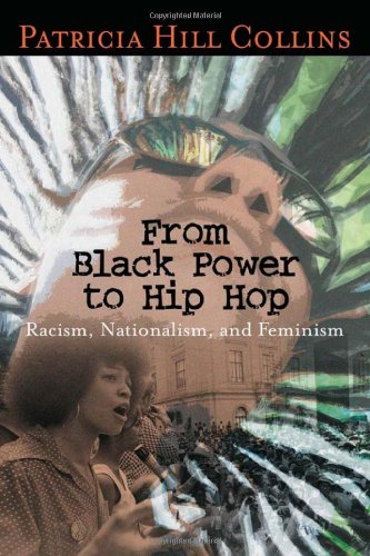 From Black Power to Hip Hop Racism, Nationalism, and Feminism  2006 (Annotated) edition cover