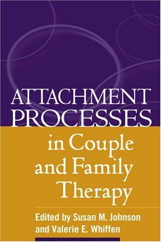 Attachment Processes in Couple and Family Therapy   2003 edition cover