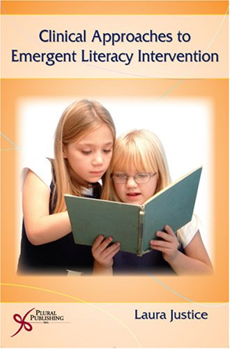 Clinical Approaches to Emergent Literacy Intervention   2006 edition cover