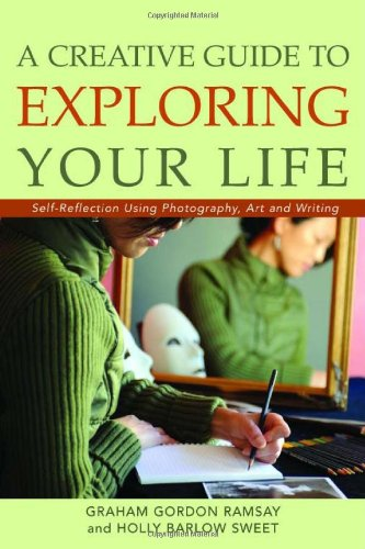 Self-Reflections: A Guide to Exploring Your Life Through Photography, Art, and Writing  2008 edition cover